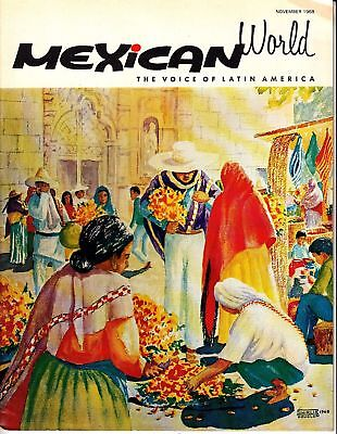 Mexican World The Voice of Latin America November 1968 Mexico Magazine