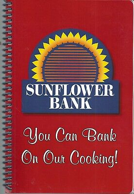 Salina Ks Sunflower Bank Employees Friends Cook Book You Can Bank On Our Cooking