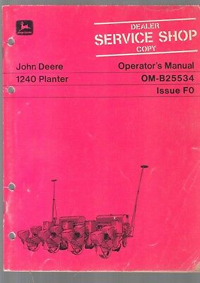 1970S John Deere Tractor 1240 Planter Owner Operators Manual