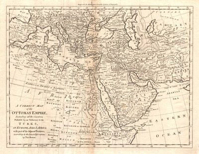 """A correct map of the Ottoman empire…"" by Thomas Bowen. Middle East Arabia 1779"