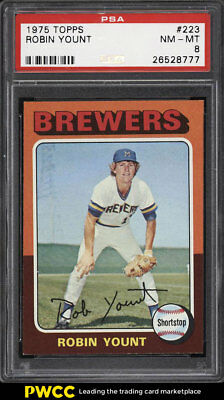 1975 Topps Robin Yount ROOKIE RC #223 PSA 8 NM-MT (PWCC)