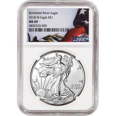 2018-W American Silver Eagle Burnished - NGC MS69 Flag Label