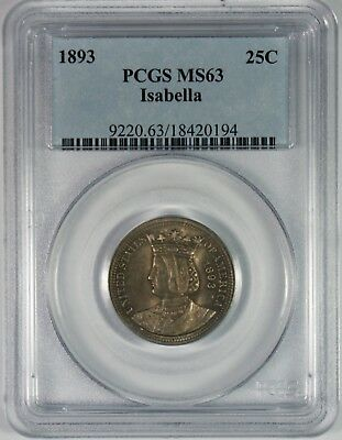 1893 25c Isabella Commemorative Silver Quarter PCGS MS63