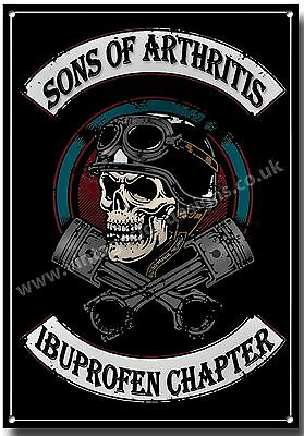 Sons Of Arthritis Ibuprofen Chapter Metal Sign,vintage Motorcycle Humour. A3