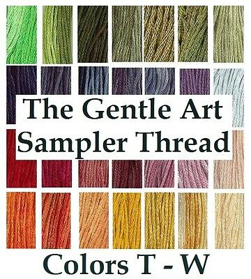 The Gentle Art Sampler Thread CHOOSE Colors T - W **Buy 15+ For FREE SHIPPING**