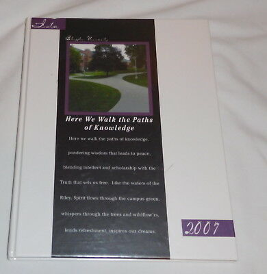 Buffton college Ohio Ista Yearbook 2007 Here We Walk The PAths of Knowledge
