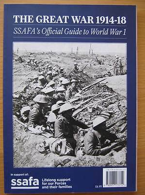The Great War 1914-18 SSAFA Official Guide to World War 1 One