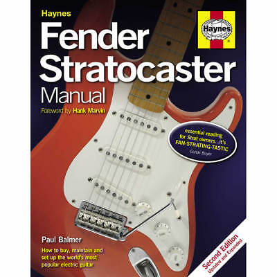 Fender Stratocaster Manual (2nd Edition) by Haynes