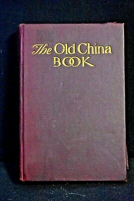 N. Hudson Moore - THE OLD CHINA BOOK, HC, 1936