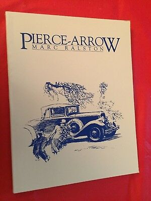 "1980 Book ""Pierce-Arrow"" by Marc Ralston REPRINT"