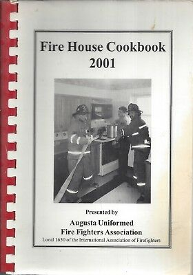 Augusta Me 2001 Fire House Cook Book Maine Firefighters * Community Recipes Rare