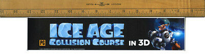 "Ice Age: Collision Course (2016) Box Office Movie Theater Mylar 2.5""X11.5"""