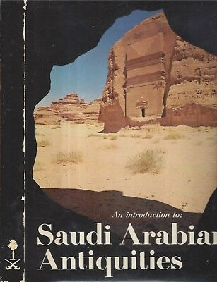 Rare 1975 Saudi Arabian Antiquities Illustrated Arabs First Edition Arabic & Eng