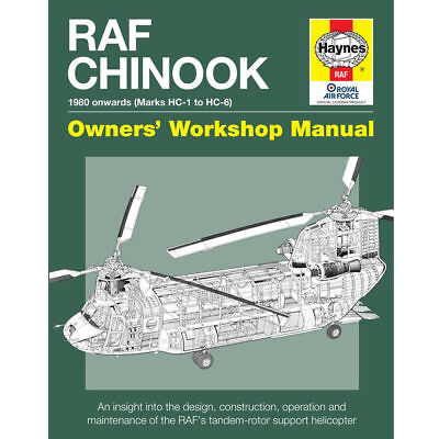 RAF Chinook HC-1 to HC-6 Owners Workshop Manual by Haynes