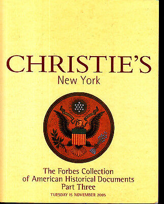 Christie's NY The Forbes Collection of American Historical Documents Part 3 2005