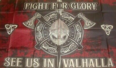 Fight for Glory See us in Valhalla Wikinger Flagge Fahne 90 x 150 cm #184