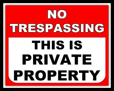 No Trespassing This Is Private Property Warning Metal Plaque Tin Wall Sign 263