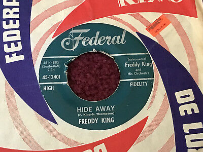 45 RPM  45 RPM Freddy King FEDERAL 12401 Hide Away / I Love the Woman  VG