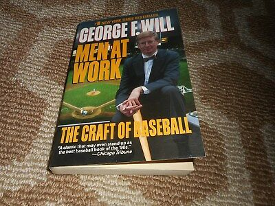 George Will Signed Book Men at Work Celebrity Autograph Sports Baseball Vintage