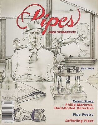 Pipes and Tobaccos Magazine Volume 6 Number 3 Fall 2001 Philip Marlowe