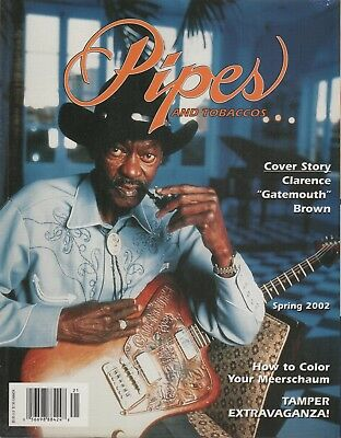 Pipes and Tobaccos Magazine Volume 7 Number 1 Spring 2002 Clarence Brown