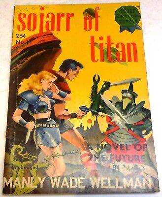 Manly Wade Wellman – Sojarr of Titan - US 1st paperback edition - 1949