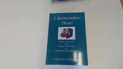 Very Good - I Remember That! - Pauline Nichols 2000-01-01 The cover is clear of