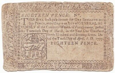 1777 Early US PHILADELPHIA Colonial Currency 18 PENCE Note TO COUNTERFEIT= DEATH
