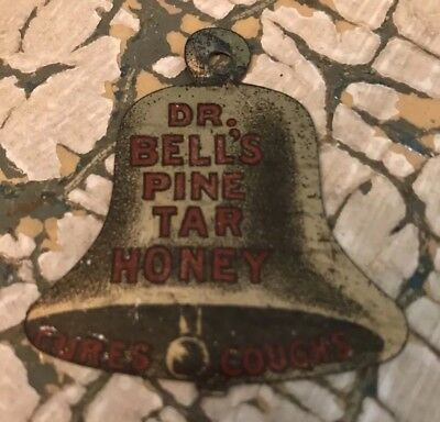 """Dr. Bell's Pine Tar Honey Double Sided Advertising """"Cures Coughs"""" Tag Metal"""