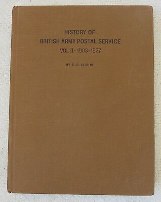 HISTORY of BRITISH ARMY POSTAL SERVICE Vol.2 1903-1927 WW1 POST Reference Book