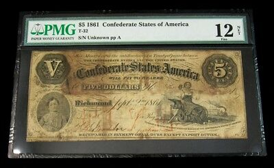 1861 Confederate States of America $5 Note, T-32 -PMG F-12 Net- Certified Graded