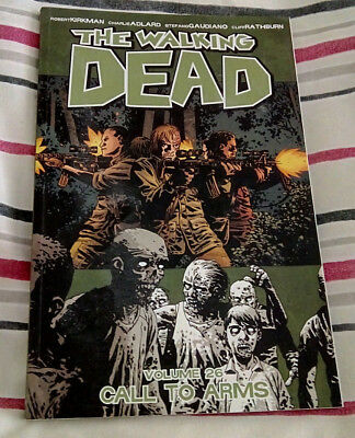 The Walking Dead Volume 26: Call To Arms by Robert Kirkman (Paperback, 2016)