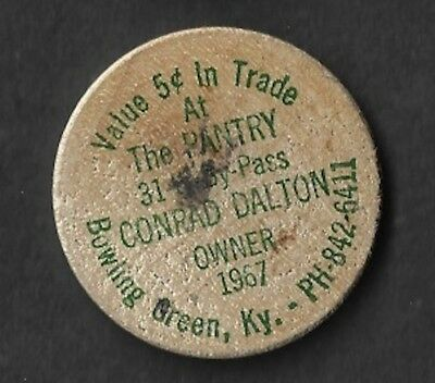 Vintage Wooden Nickel 1967 The Pantry Bowling Green Kentucky Conrad Dalton Owner