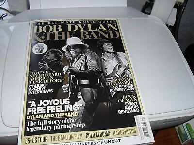 Bob Dylan & The Band   The Ultimate Music Guide    Uncut  Magazine  July 2018