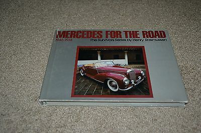 Mercedes For the Road: 1946-1974 - The Survivors Series by Henry Rasmussen 1983