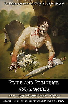 Pride and Prejudice and Zombies: The Graphic Novel by Jane Austen, Tony Lee,...