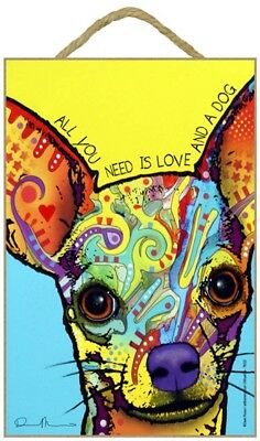 Chihuahua Sign - All You Need is Love & a Dog 7 x 10.5