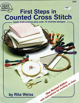 Cross Stitch ~ First Steps, Beginners Book With Intstructions & Easy Patterns
