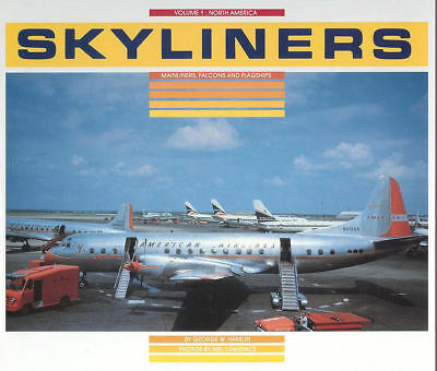 Skyliners Hb V1 Pan Am Eastern Trans-Canada Boeing Convair Douglas Psa Braniff