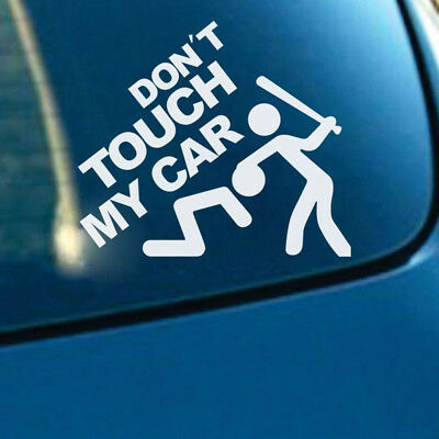 White Don't Touch My Car Sticker Auto Decal Waterproof Funny Bumper Window Decor