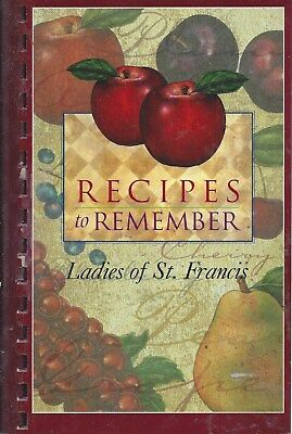 Beckley Wv 2003 St Francis Catholic Church Ladies Cook Book Recipes To Remember
