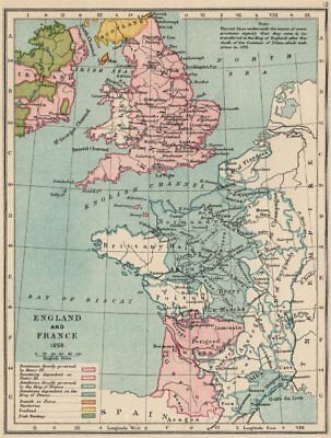 ENGLAND & FRANCE. Kingdoms & dependencies in 1259. English possessions 1907 map