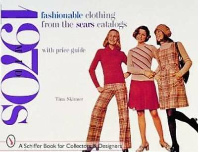 Fashionable Clothing from the Sears Catalogs book 70s