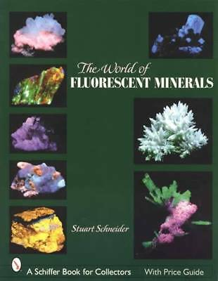 World of Fluorescent Minerals Collector Guide Visual ID w Prices & Regions Found