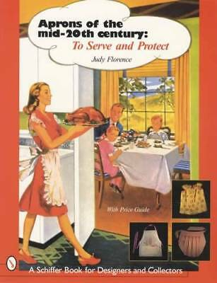 Vintage Aprons of Mid-Twentieth Century Collector ID Guide 1940s-1950s