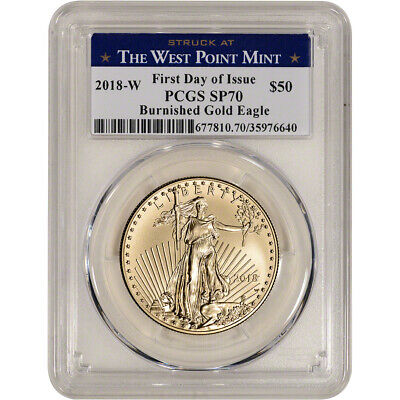 2018-W American Gold Eagle Burnished 1 oz $50 PCGS SP70 First Day WP Mint Label