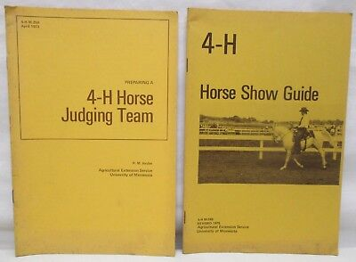4-H Horse Show Guide and Horse Judging Team University of Minnesota Booklets