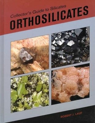 Collector's Guide to Silicates Orthosilicates Minerals Collector REFERENCE