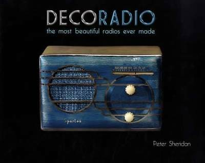 Art Deco Radios Massive Collector Reference incl Bakelite Catalin Colors / Tube