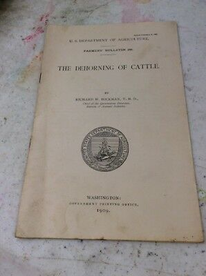US DEPARTMENT OF AGRICULTURE FARMERS BULLETIN Dehorning Of Cattle February 1909
